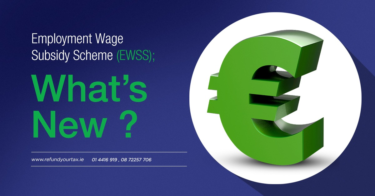 Employment Wage Subsidy Scheme (EWSS); What's New?